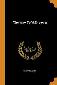[해외]The Way to Will-Power (Paperback)