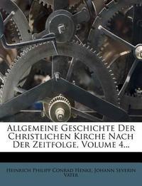 [해외]Allgemeine Geschichte Der Christlichen Kirche Nach Der Zeitfolge, Volume 4... (Paperback)