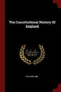 [해외]The Constitutional History of England (Paperback)