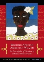 Writing African American Women 2Vols:An Encyclopedia of Literature by and about Women of Color
