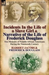 [해외]Incidents in the Life of a Slave Girl & Narrative of the Life of Frederick Douglass (Paperback)