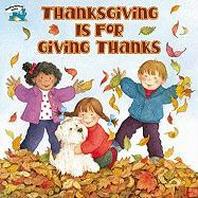 [해외]Thanksgiving Is for Giving Thanks (Prebound)