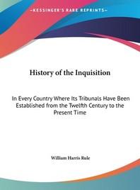 [해외]History of the Inquisition (Hardcover)