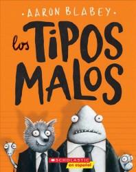 Los Los Tipos Malos (the Bad Guys), 1