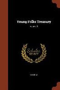 [해외]Young Folks Treasury; Volume 3 (Paperback)