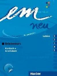 em neu 2008 Bruckenkurs : Deutsch als Fremdsprache - Niveaustufe B1+ Kursbuch + Arbeitsbuch, Lektion