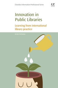 Innovation in Public Libraries  Learning from International Library Practice