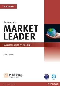Market Leader: Intermediate Business English Practice File