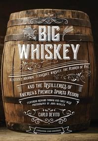 [해외]Big Whiskey (the Revised Second Edition) (Hardcover)