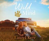 Wild on My Mind