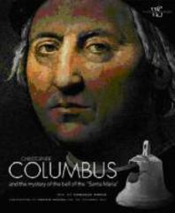 [해외]Christopher Columbus and the Mystery of the Bell of the Sant (hardback)