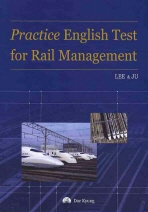 PRACTICE ENGLISH TEST FOR RAIL MANAGEMENT