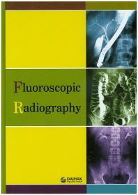 투시조영(Fluoroscopic Radiography)(양장본 HardCover)