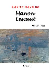 Manon Lescaut (영어로 읽는 세계문학 105)