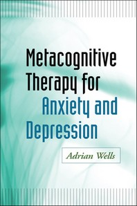 [해외]Metacognitive Therapy for Anxiety and Depression