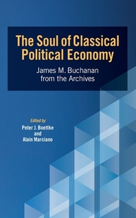 The Soul of Classical Political Economy