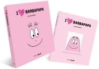 아이 러브 바바파파(I LOVE BARBAPAPA)(페이퍼 굿즈& 힐링북 키트 한정판)(양장본 HardCover)