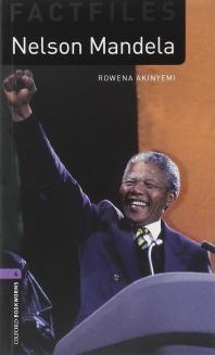 NELSON MANDELA (OXFORD BOOKWORMS FACTFILES 4)