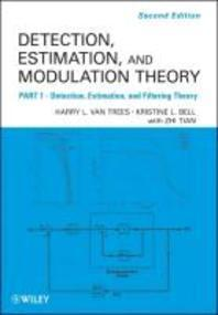 Detection Estimation and Modulation Theory Part. I