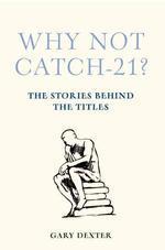 [해외]Why Not Catch-21? (Hardcover)