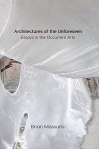 Architectures of the Unforeseen