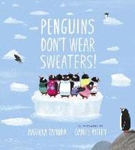[해외]Penguins Don't Wear Sweaters! (Hardcover)