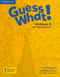Guess What! American English Level. 4(Workbook)(with Online Resources)