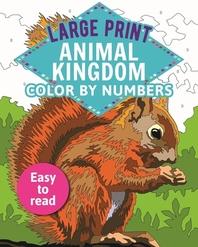 [해외]Large Print Animal Kingdom Color by Numbers