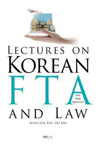 Lectures on Korean FTA and Law