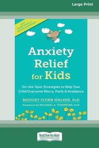 [해외]Anxiety Relief for Kids (Paperback)