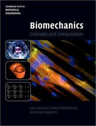 Biomechanics: Concepts and Computation (Paperback)