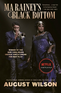 [해외]Ma Rainey's Black Bottom (Movie Tie-In)