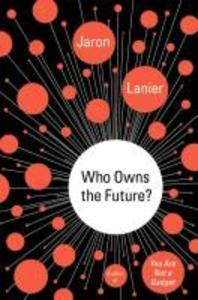 [해외]Who Owns the Future? (Hardcover)