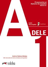 Preparacion DELE: Libro + audio descargable - A1
