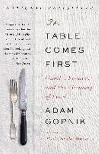[해외]The Table Comes First (Paperback)