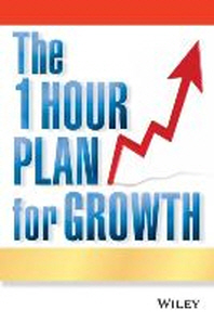 [해외]The One Hour Plan for Growth (Paperback)