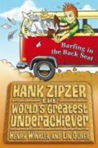 Barfing in the Backseat. by Henry Winkler, Lin Oliver