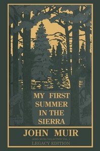 My First Summer In The Sierra Legacy Edition
