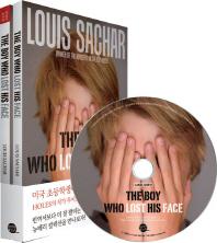 The Boy Who Lost His Face(얼굴을 잃어버린 소년)(CD1장포함)(뉴베리 컬렉션)