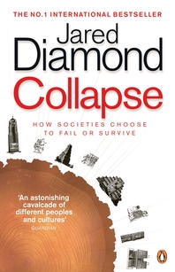 Collapse  How Societies Choose to Fail or Survive