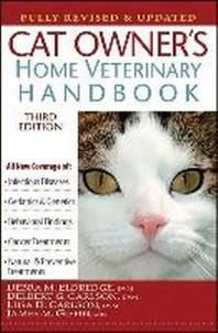 [해외]Cat Owner's Home Veterinary Handbook, Fully Revised and Updated
