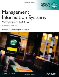 Management Information Systems: Managing the Digital Firm(Global Edition)