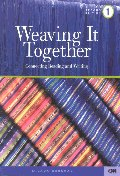 Weaving It Together 1 Second Edition