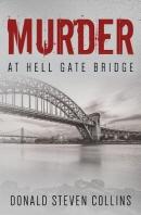 Murder At Hell Gate Bridge
