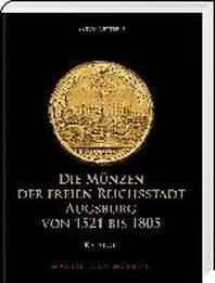 [해외]Die Muenzen der Freien Reichsstadt Augsburg 1521-1805