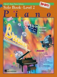 Alfred's Basic Piano Course Top Hits! Solo Book, Bk 2