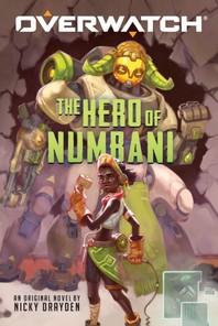 [해외]The Hero of Numbani (an Overwatch Original Novel), 1 (Paperback)