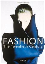 Fashion : The Twentieth Century