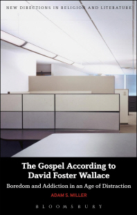 The Gospel According to David Foster Wallace