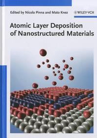 Atomic Layer Deposition of Nanostructured Materials